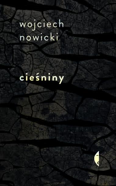 """""""Cieśniny"""" - Wojciech Nowicki"""